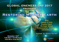 Ecology, Mother Earth, Planet Earth, Oneness, Spiritual, Telesummit, Global Oneness Day, Sustainability, Prosperity